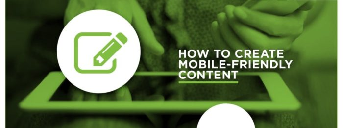 How to Create Mobile Friendly Content